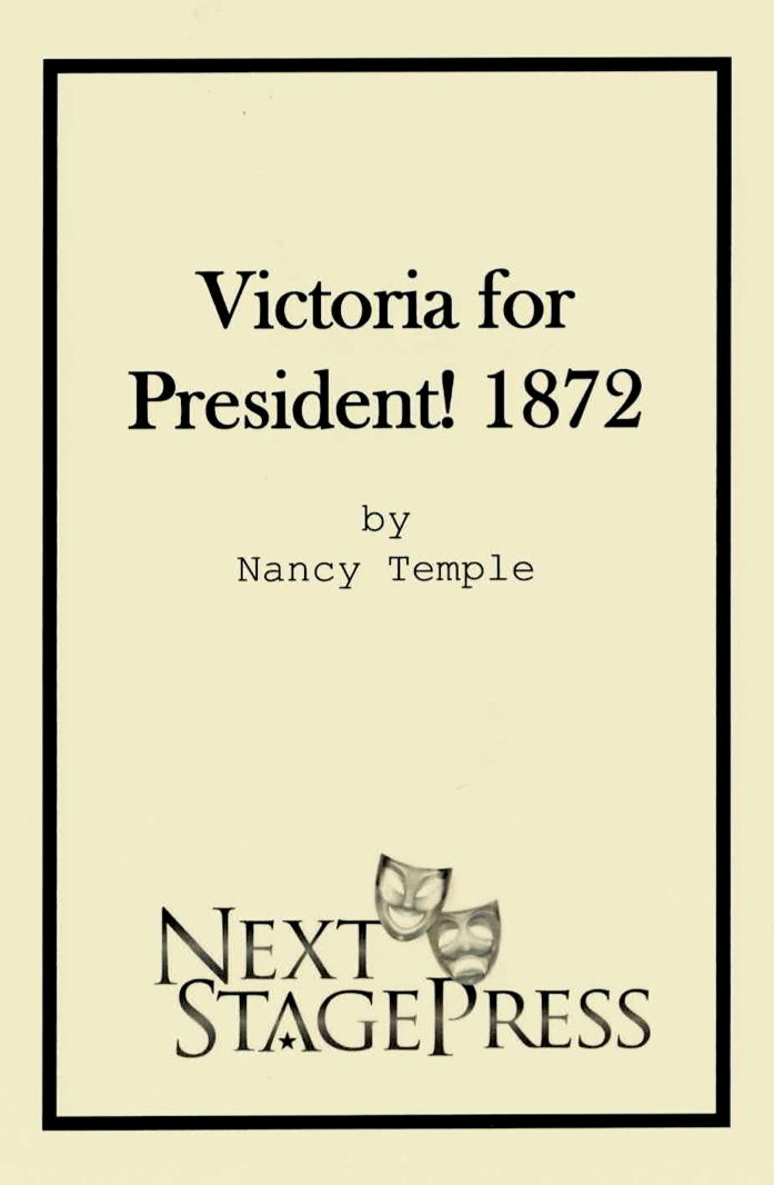 Victoria for President! 1872- Digital Version