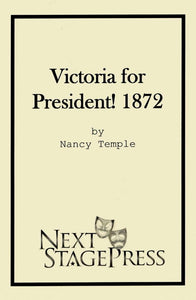 Victoria for President! 1872