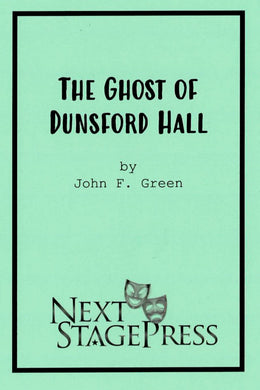 Ghost of Dunsford Hall, The
