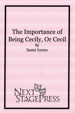 The Importance of Being Cecily, or Cecil