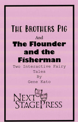 The Brothers Pig and The Flounder and the Fisherman - Digital Version