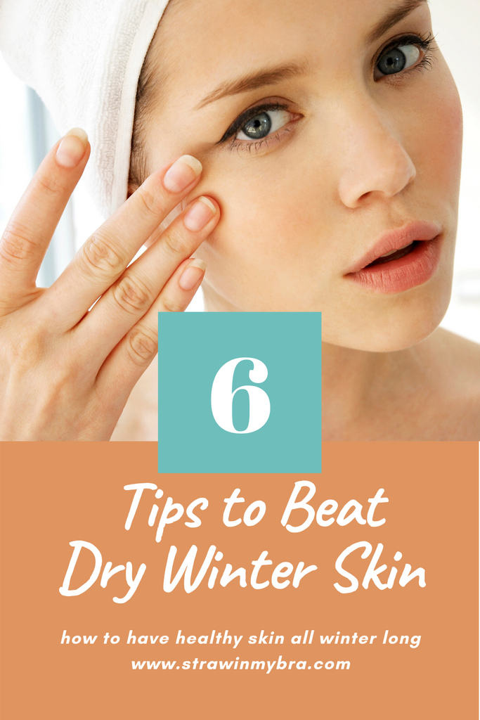 Beat the Winter Skin Blues