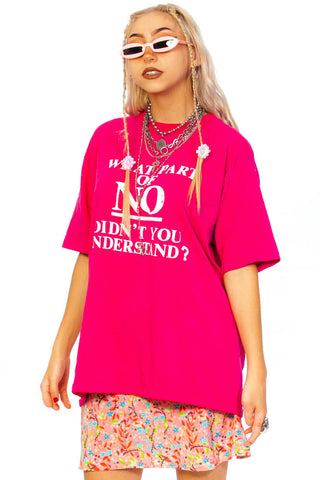 Vintage 80's What Part of No Don't You Understand?! Tee - One Size Fits Many