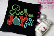 Christmas humour lettering  - be joyful with applique 3 sizes