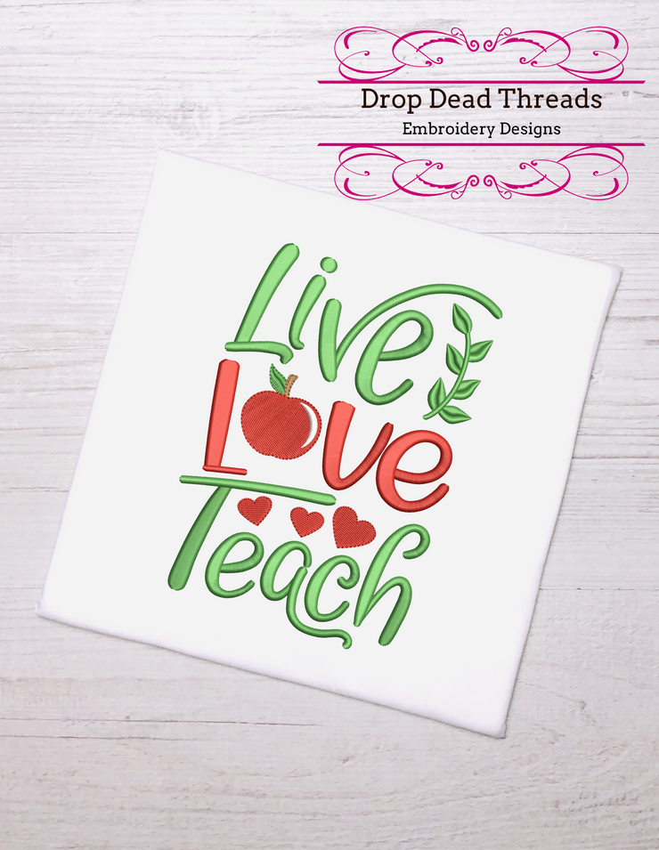 Live love teach - 3 sizes