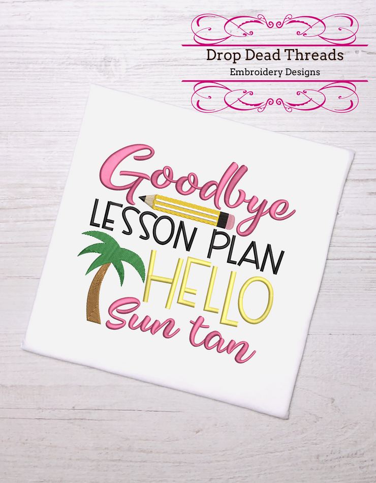 End of school - Goodbye lesson plan hello sun tan 3 sizes