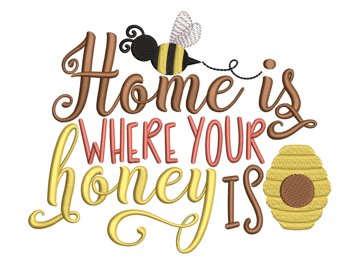 Home lettering - home is where your honey is 3 sizes