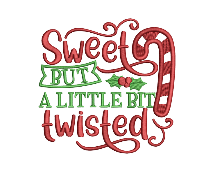 Christmas humour lettering  - sweet but twisted with applique 3 sizes