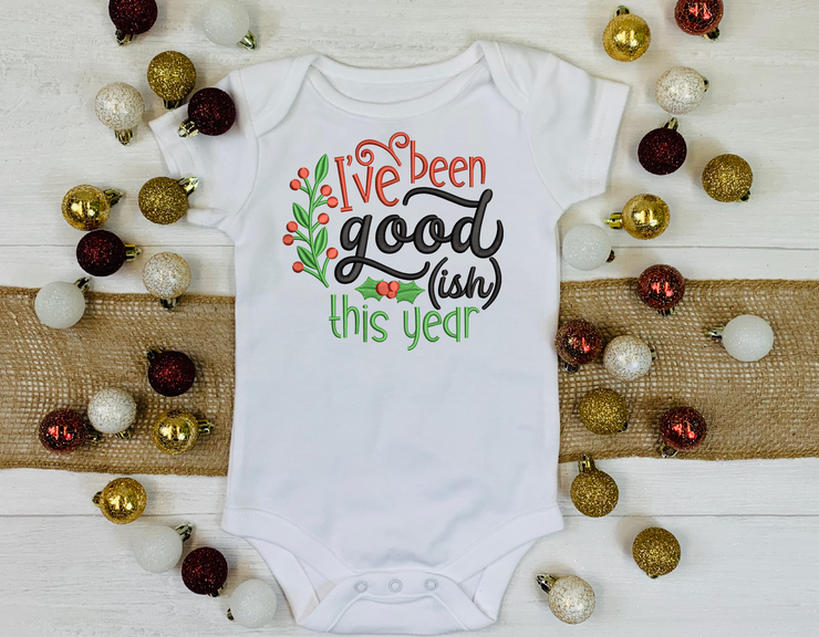 Christmas humour lettering  - I've been good (ish) this year - 3 sizes