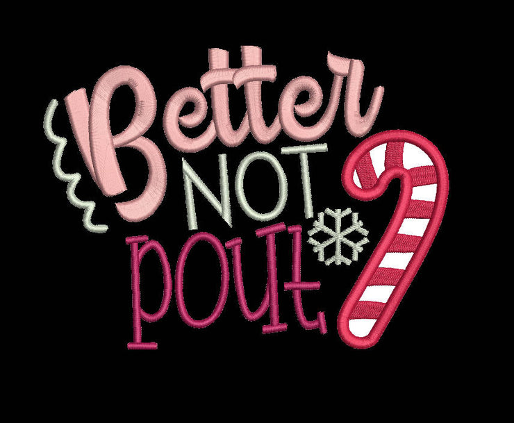 better not pout christmas applique embroidery machine design files 3 sizes included xmas baby onesie vest t shirt bib towel etc