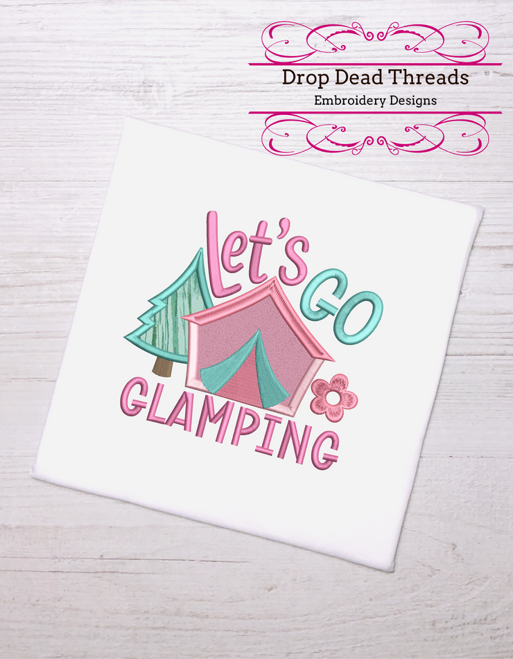 Camping Let's go glamping quote with applique 3 sizes