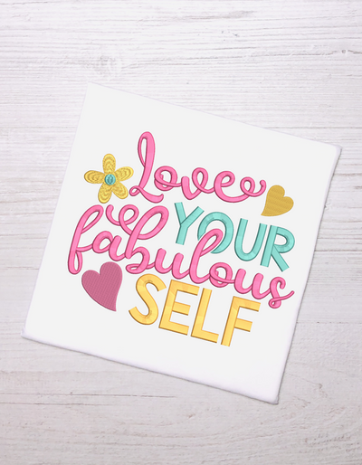 Love your fabulous self quote