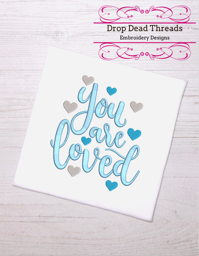 you are loved baby quote for embroidery machine design file 3 sizes great for newborn onesie vest bib blanket etc instant file download all formats