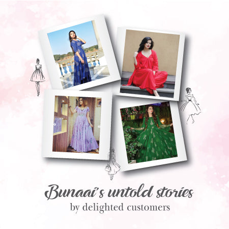 Bunaai's untold stories by delighted customers