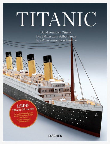TASCHEN BUILD YOUR OWN TITANIC (1:200 model kit)
