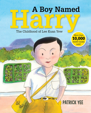 EPIGRAM A Boy Named Harry: The Childhood of Lee Kuan Yew (English Bk 1)