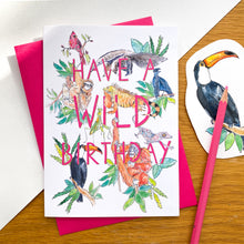Load image into Gallery viewer, Have a wild birthday - jungle animal card with pink envelope