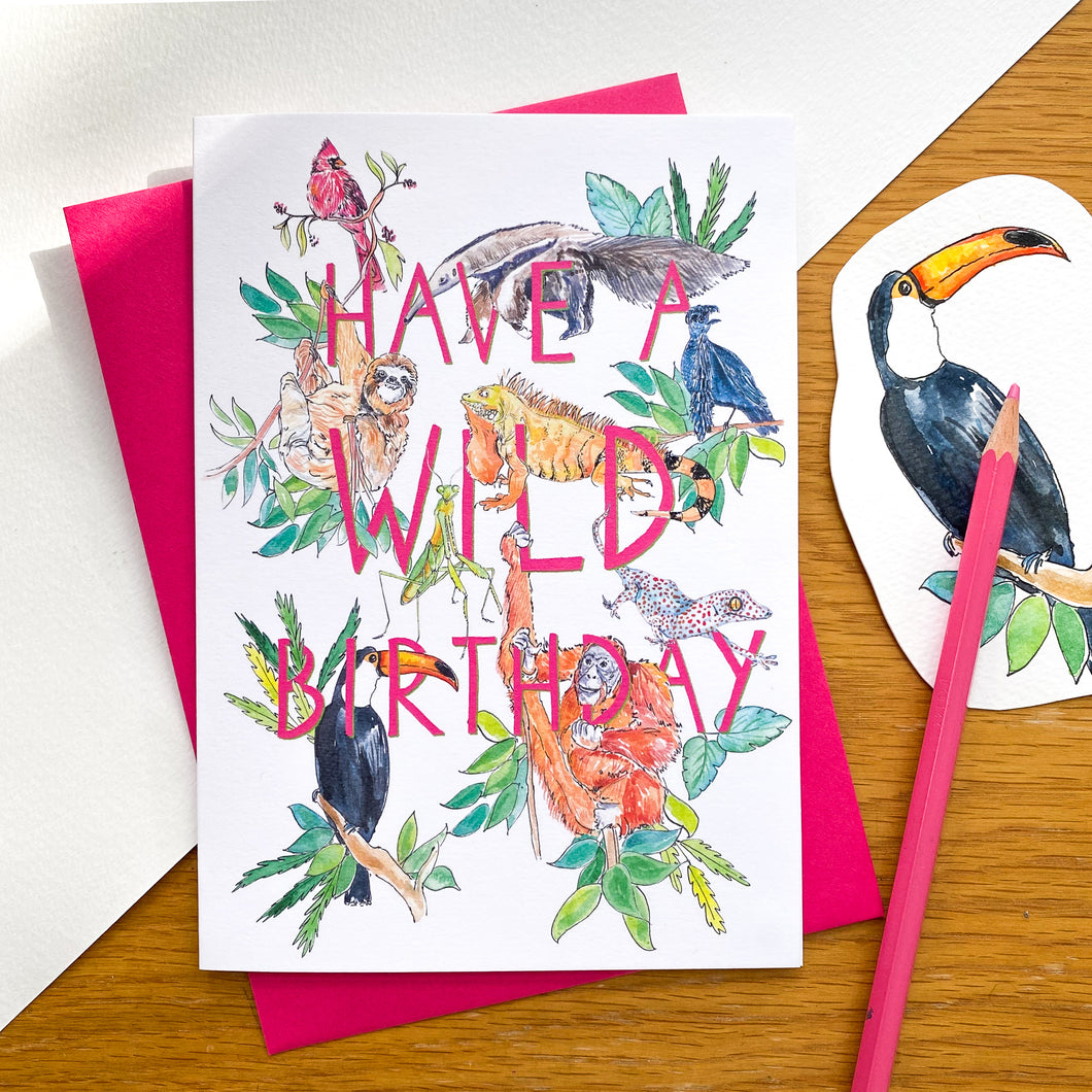 Have a wild birthday - jungle animal card with pink envelope