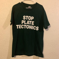 "Vintage 90's Green ""Stop Plate Tectonics"" T Shirt"