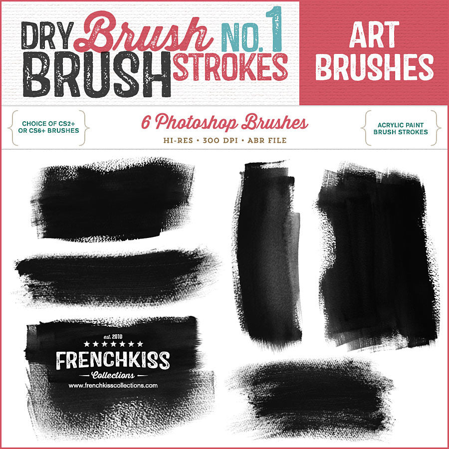 dry brush strokes no 1 french kiss collections