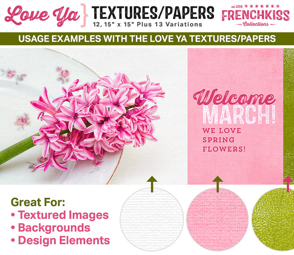 Usage examples using the Love Ya Textures and Papers collection showing a textured photograph and design elements.