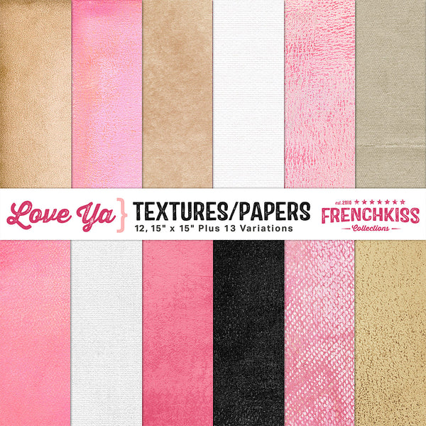 Love Ya Digital Textures and Papers for backgrounds, photography, scrapbooking, and design.