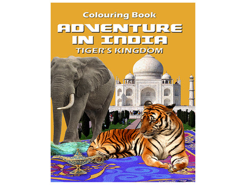 Adventure in India - Tiger's Kingdom (Colouring Book)