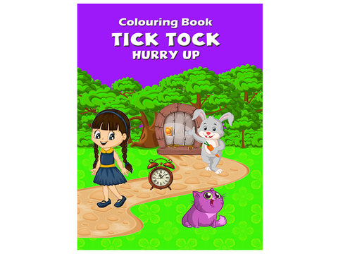 Tick Tock - Hurry Up (Colouring Book)