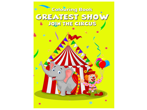 Greatest Show - Join the Circus (Colouring Book)