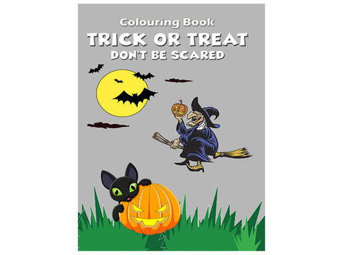 Trick or Treat - Don't be Scared (Colouring Book)