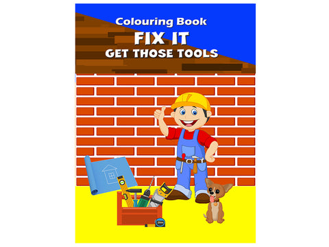 Fix It - Get those Tools (Colouring Book)