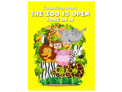 The Zoo is Open - Come on In (Colouring Book)