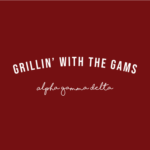 Grillin' With The Gams Design - Campus Ink
