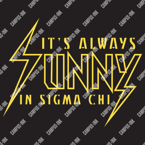 Sigma Chi It's Always Sunny In Design - Campus Ink