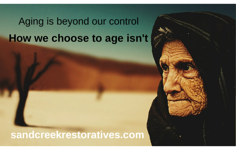 How Will You Choose to Age?