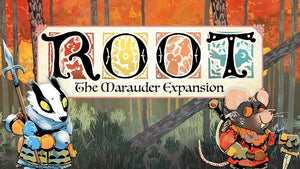 Root: The Marauder Expansion | Designer Diary 1 - Backstory