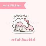 Exhausted Planner Sticker