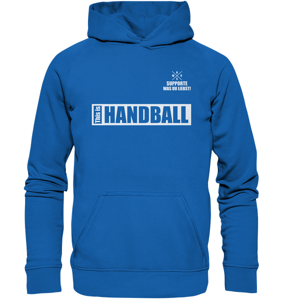 "Teamsport Hoodie ""THIS IS HANDBALL"" Kids UNISEX Kapuzenpullover blau"