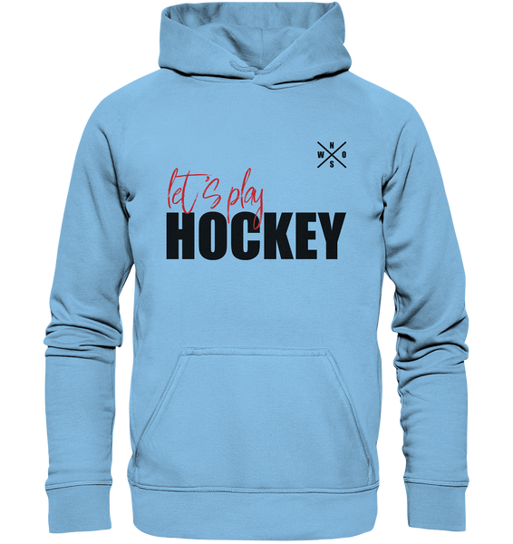 "Teamsport Hoodie ""LET´S PLAY HOCKEY"" Kids UNISEX Kapuzenpullover himmelblau"