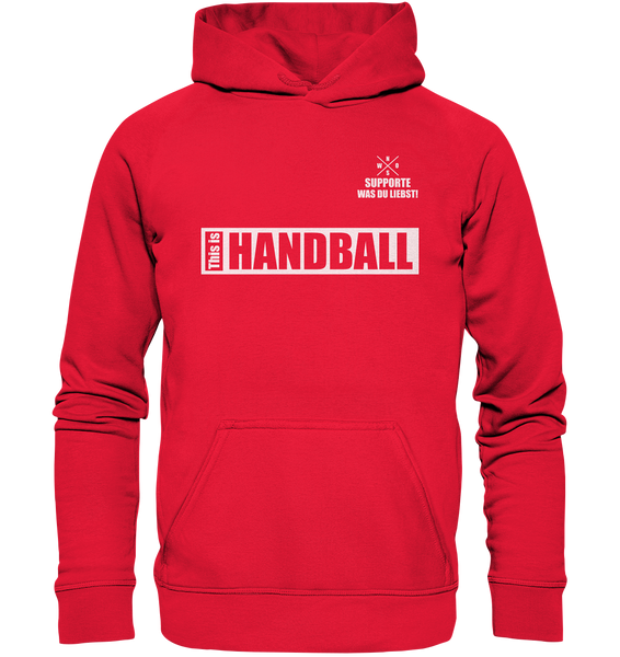 "Teamsport Hoodie ""THIS IS HANDBALL"" Kids UNISEX Kapuzenpullover rot"