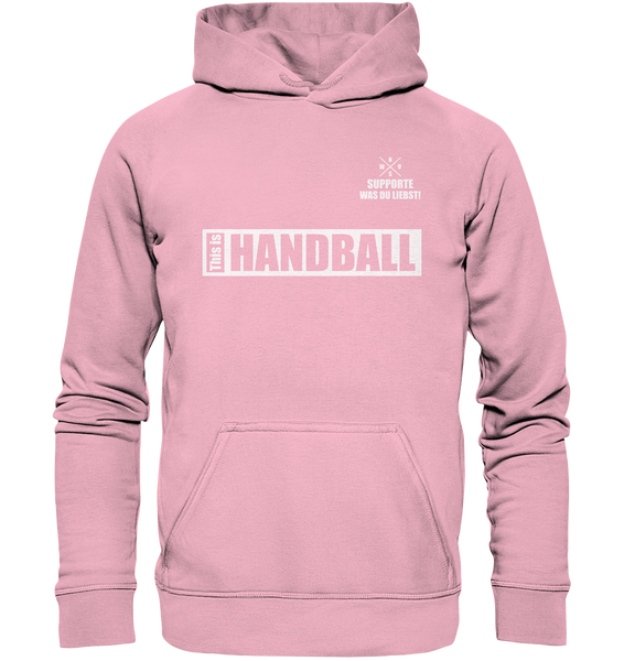 "Teamsport Hoodie ""THIS IS HANDBALL"" Kids UNISEX Kapuzenpullover pink"