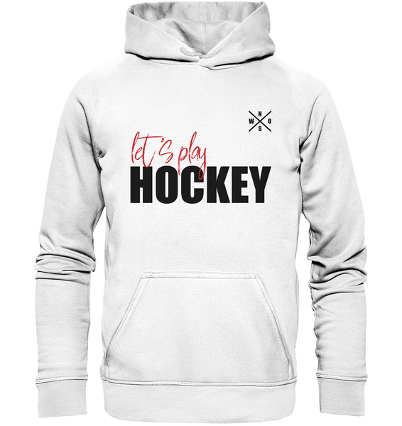 "Teamsport Hoodie ""LET´S PLAY HOCKEY"" Kids UNISEX Kapuzenpullover weiss"