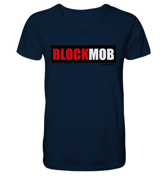 "Fanblock Shirt ""BLOCK MOB"" Männer Organic V-Neck T-Shirt navy"