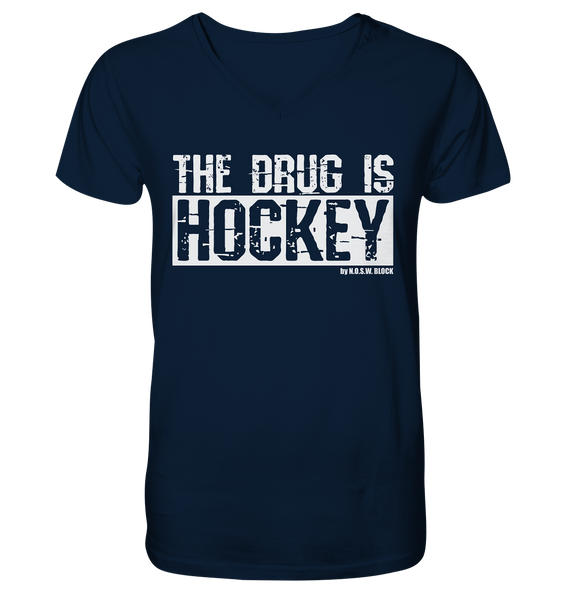 "Fanblock Shirt ""THE DRUG IS HOCKEY"" Männer Organic V-Neck T-Shirt navy"