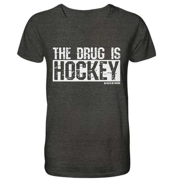 "Fanblock Shirt ""THE DRUG IS HOCKEY"" Männer Organic V-Neck T-Shirt dark heather grau"