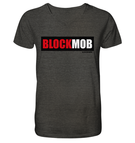 "Fanblock Shirt ""BLOCK MOB"" Männer Organic V-Neck T-Shirt dark heather grau"