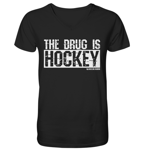"Fanblock Shirt ""THE DRUG IS HOCKEY"" Männer Organic V-Neck T-Shirt schwarz"