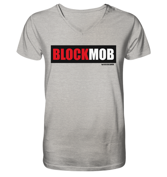 "Fanblock Shirt ""BLOCK MOB"" Männer Organic V-Neck T-Shirt heather grau"