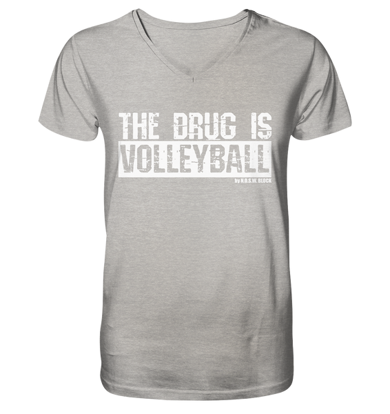 "Fanblock Shirt ""THE DRUG IS VOLLEYBALL"" Männer Organic V-Neck T-Shirt heather grau"