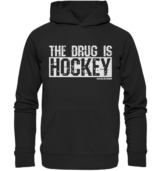 "Fanblock Hoodie ""THE DRUG IS HOCKEY"" Männer Organic Basic Kapuzenpullover schwarz"